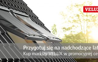 Markizy Velux w promocyjnej cenie
